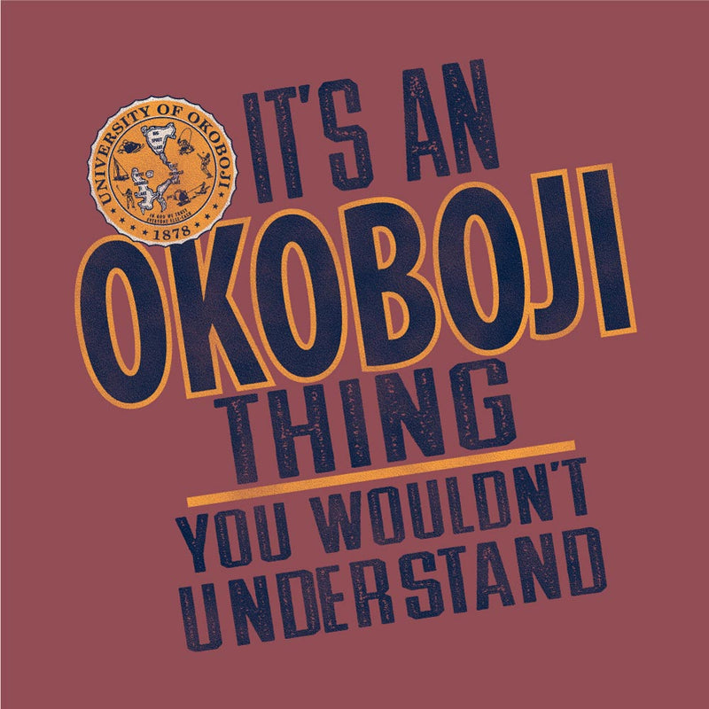 It's An Okoboji Thing - You Wouldn't Understand (Cayenne)