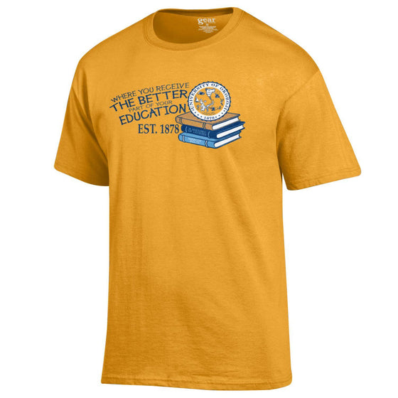 The Better Part Of Your Education Tee