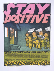 Stay Positive Group Print Show at Rotofugi