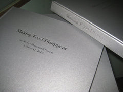 "Mistakes book, Vol 11. ""Making Food Disappear"""