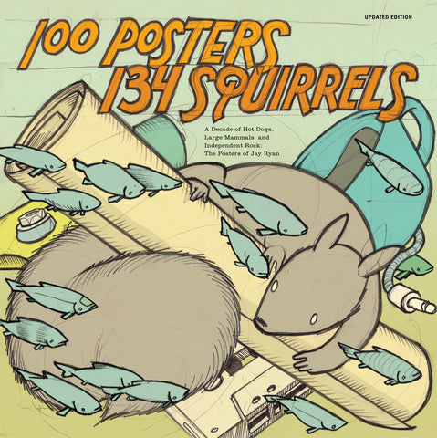 100 Posters / 134 Squirrels [Book] - Updated Edition