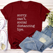 Sorry,  Can't Social Distancing Fun T Shirt - WINK EYELASH BAR & MAKEUP STUDIO