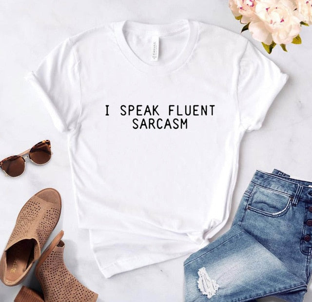 I SPEAK FLUENT SARCASM Funny Graphic T Shirt - WINK EYELASH BAR & MAKEUP STUDIO