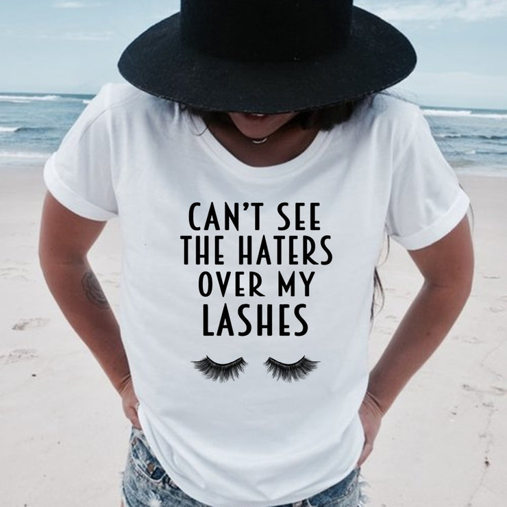 Can't See The Haters Over My Lashes T-Shirt - WINK EYELASH BAR & MAKEUP STUDIO