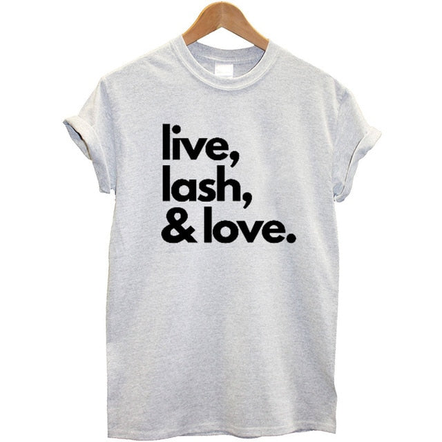 Live Lash Love T-shirt - WINK EYELASH BAR & MAKEUP STUDIO