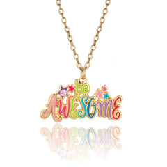 Be Awesome Necklace