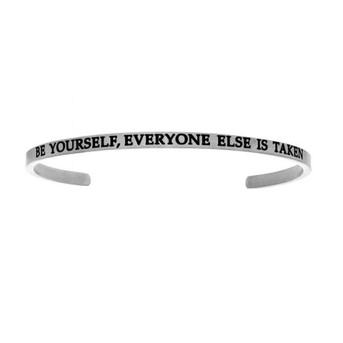 "Intuitions  ""BE YOURSELF. EVERYONE ELSE IS TAKEN."" Cuff Bracelet - Victoria's Jewelry"