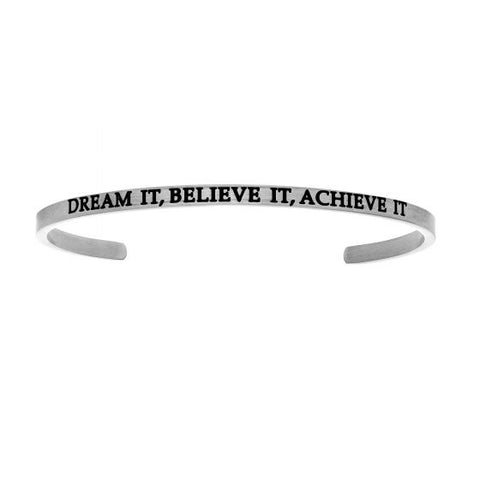 "Intuitions  ""DREAM IT BELIEVE IT ACHIEVE IT""  Cuff Bracelet - Oak Ridge Jewelers"