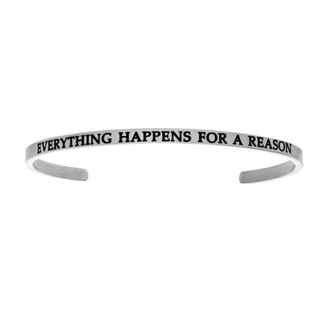"Intuitions ""EVERYTHING HAPPENS FOR A REASON"" Cuff Bracelet - Victoria's Jewelry"