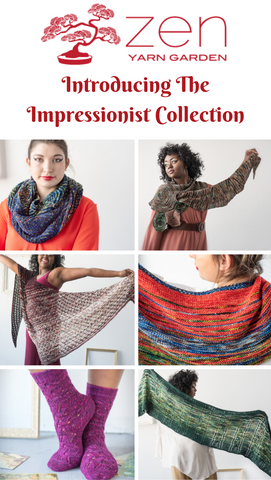 Introducing the Impressionist Collection from Zen Yarn Garden