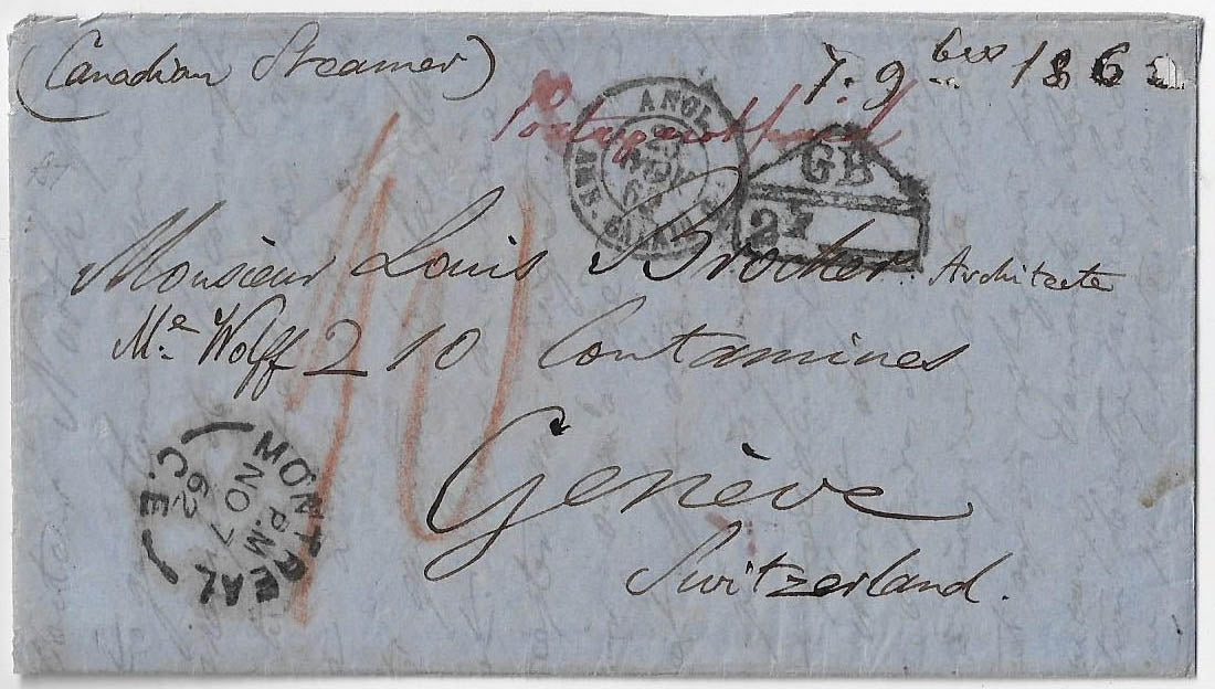 1862, stampless cover Montreal rated 19¢ (1/7 Sterling) to Switzerland (b/s). Carried by the Allan Line Norwegian.