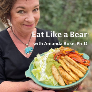 Eat Like A Bear!