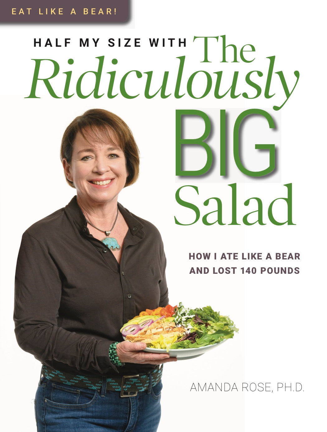 (BACK ORDER, shipping Feb 2021) Half My Size with The Ridiculously Big Salad Physical Hardcover Book (U.S. Orders Only)