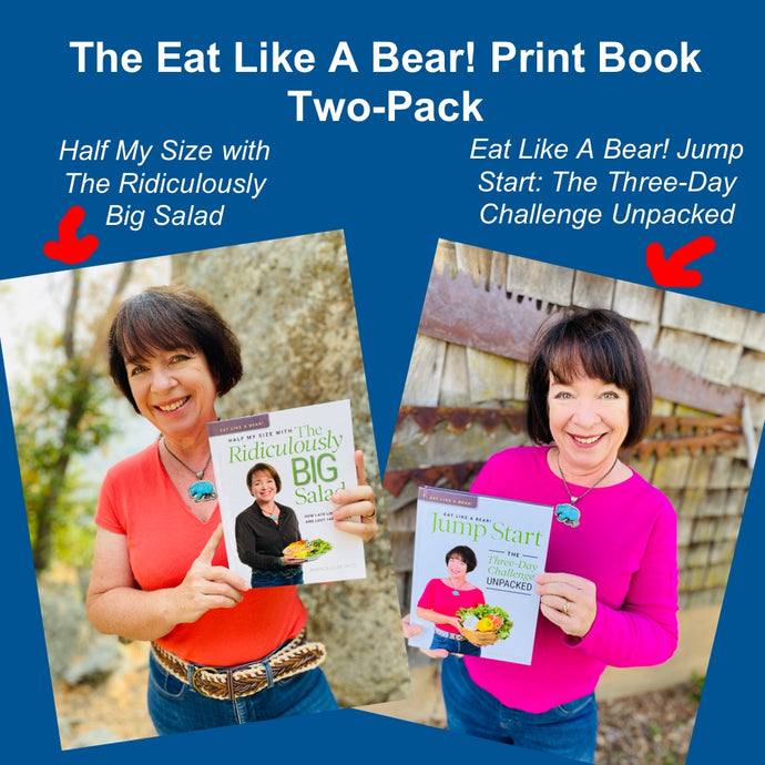 Two-Pack Print Book Collection (Eat Like A Bear! Jump Start + Ridiculously Big Salad) (U.S. orders only)