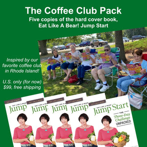 FIVE PACK, FREE US SHIPPING: Eat Like A Bear! Jump Start Physical Book (U.S. orders only)