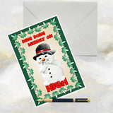 Naughty Snowman, Funny Christmas Card.