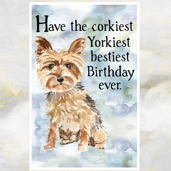 Yorkshire Terrier Dog Greetings Card, Funny Dog Greetings Card, Yorkshire Terrier Dog Card, Dog Birthday Cards, Yorkshire Terrier, Yorkie Dog, Dog Cards.