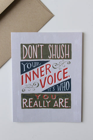 Don't Shush Your Inner Voice Card
