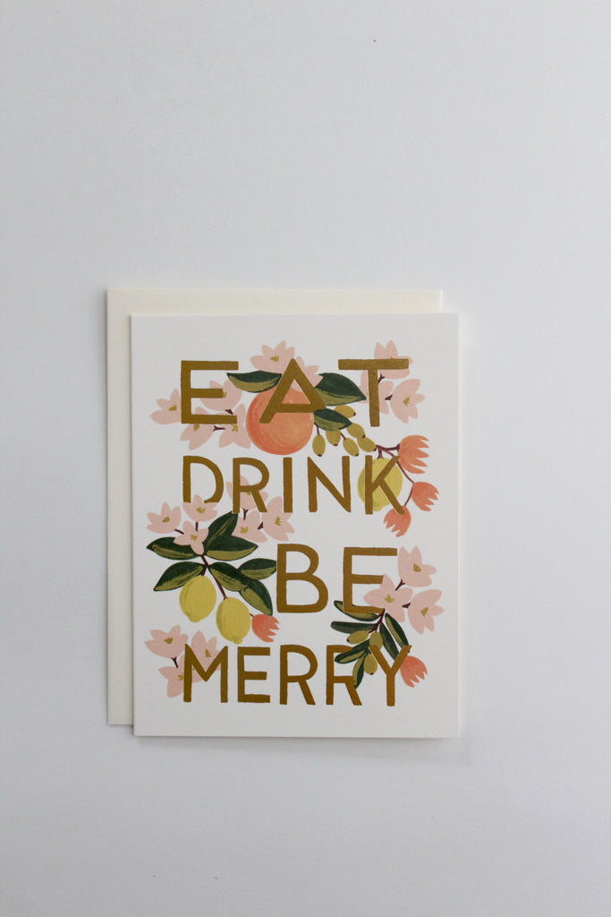 Eat drink and be merry christmas or wedding greeting card by Rifle Paper Co.