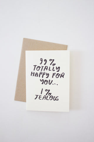 Happy For You (and a little jealous) Greeting Card