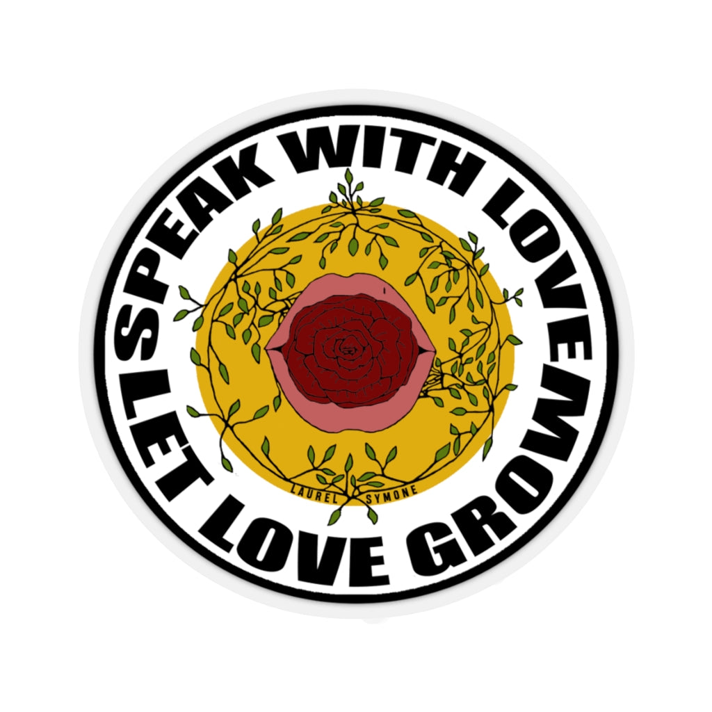 Speak with Love, Let Love Grow Sticker (color)