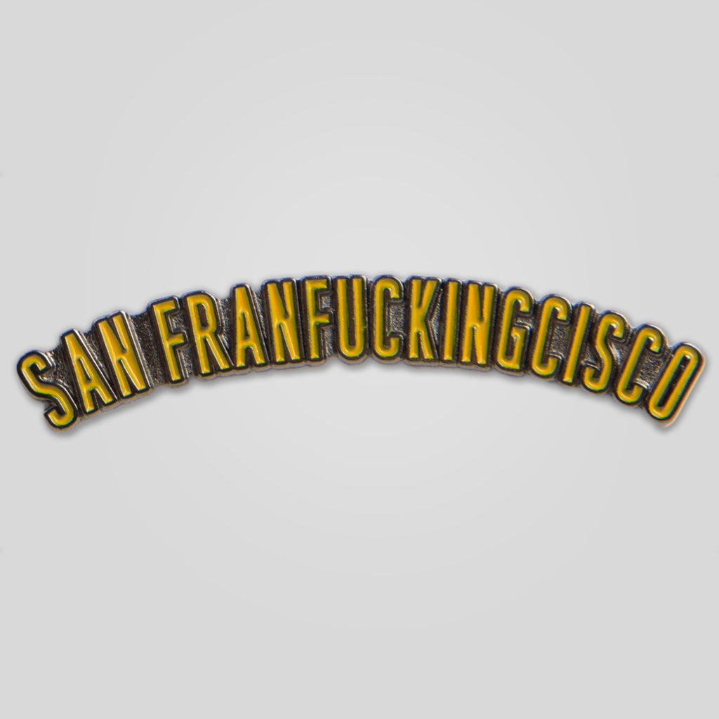Upper Playground - Lux - San Franfuckingcisco Pin