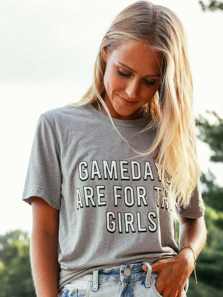 GAMEDAYS ARE FOR THE GIRLS TEE