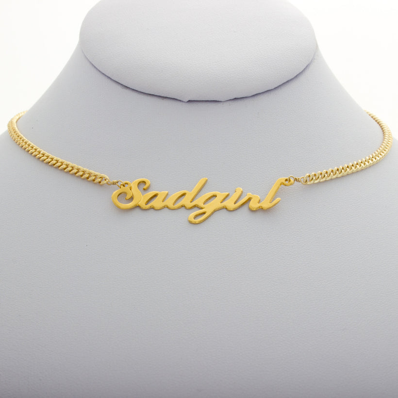 Sadgirl Nameplate Necklace