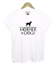 Load image into Gallery viewer, Mother of Dogs Tee