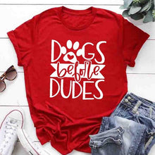 Load image into Gallery viewer, Dogs Before Dudes Tee