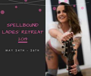 Spellbound Retreat (May 24th - 26th)