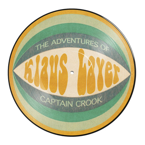 "Klaus Layer - The Adventures Of Captain Crook (Picture Disc - 12"" LP)"