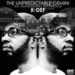 K-Def - The Unpredictable Gemini + The Way It Was (2 albums on 1 CD)