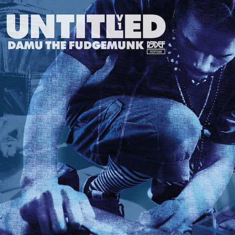 "Damu The Fudgemunk - UNTITLED V1 (45 / 7"")"