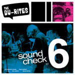 The Du-Rites - Sound Check at 6 (Recorded LIVE!) (LP)