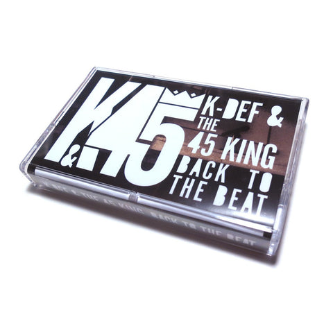 K-Def & 45 King - Back to The Beat (Cassette Tape)