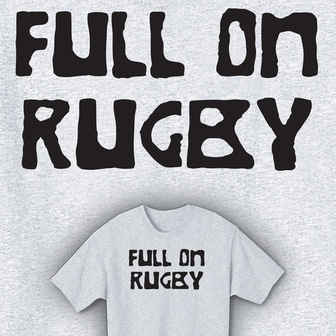Full On Rugby T-shirt