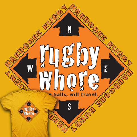 Rugby Whore / Have Balls Will Travel T-shirt