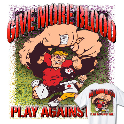 Give More Blood Play Rugby T-shirt