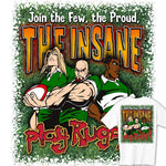 Join the Few the Proud the Insane Rugby T-shirt