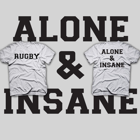 Rugby Alone & Insane T-shirt