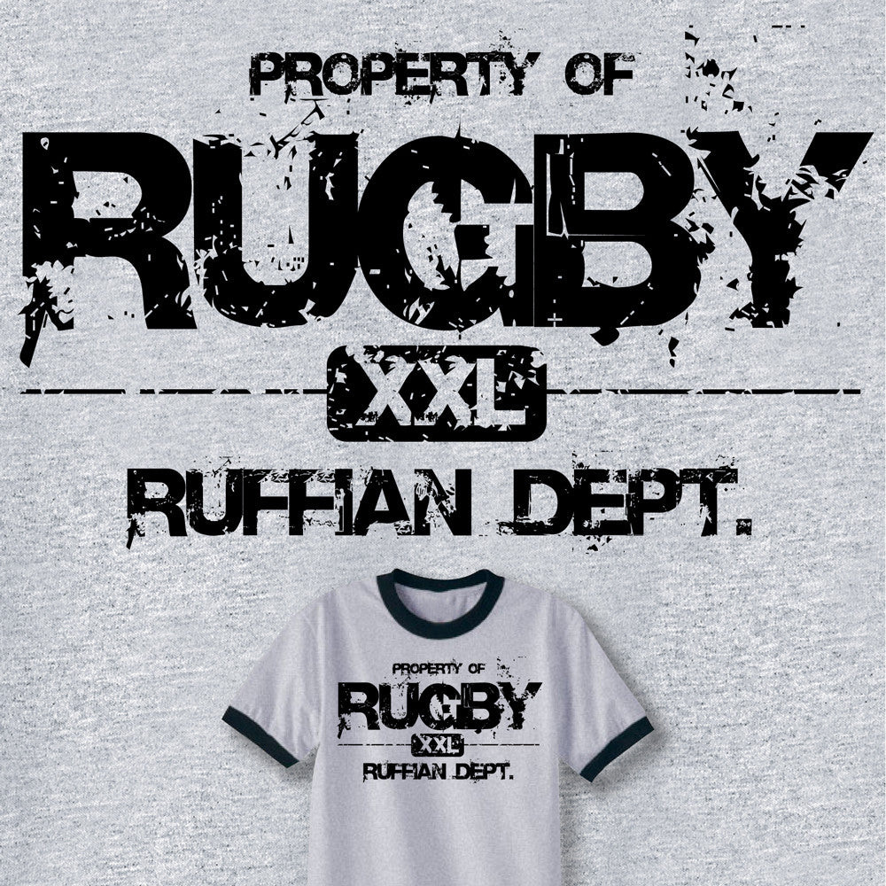 Property of Rugby Ruffian Dept. T-shirt