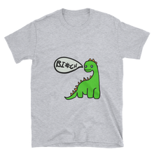 Load image into Gallery viewer, Dino Bi#ch Unisex T-Shirt
