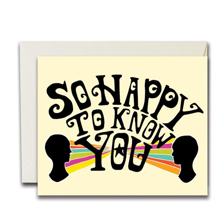 HAPPY TO KNOW YOU CARD