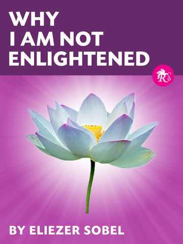 Why I Am Not Enlightened