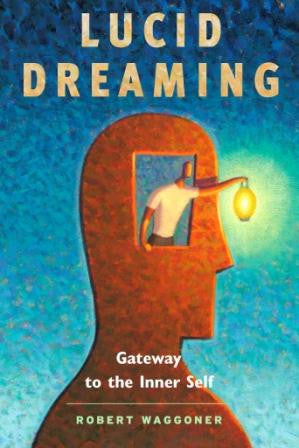 Lucid Dreaming: Gateways to the Inner Self