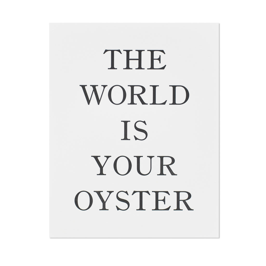 World is Your Oyster Art Print