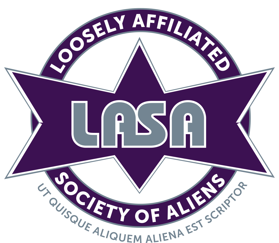 LASA - The Loosely Affiliated Society of Aliens