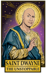 Saint Dwayne The Unstoppable Poster-Posters-Cleaverandblade.com