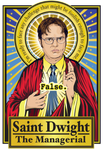 Saint Dwight The Managerial Poster-Posters-Cleaverandblade.com